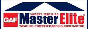 We Are A GAF Master Elite Weather Stopper Roofing Contractor